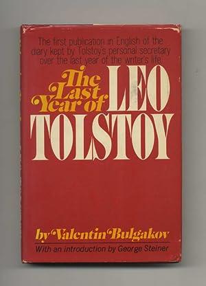 The Last Year of Leo Tolstoy -: Bulgakov, Valentin; Trans.