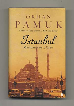 Istanbul: Memories of a City - 1st: Pamuk, Orhan