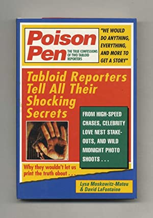 Poison Pen: The True Confessions of Two: Moskowitz-Mateu, Lysa, and