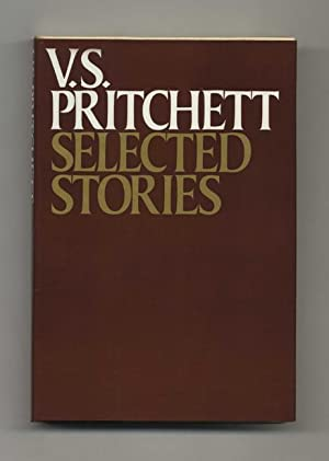 Selected Stories - 1st Edition/1st Printing: Pritchett, V. S.