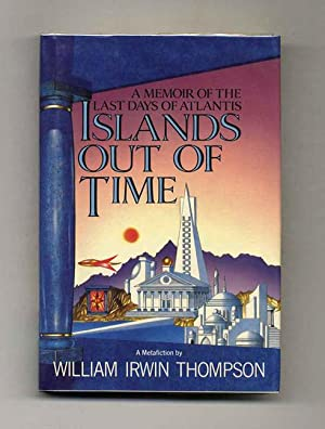 Islands Out Of Time - 1st Edition/1st: Thompson, William Irwin
