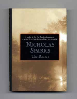 The Rescue - 1st Edition/1st Printing: Sparks, Nicholas