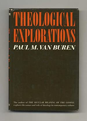 Theological Explorations - 1st Edition/1st Printing