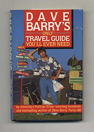 Dave Barry's Only Travel Guide You'll Ever Need - 1st Edition/1st Printing