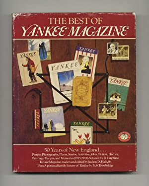 The Best of Yankee Magazine: 50 Years of New England - 1st Edition/1st Printing