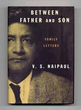 Between Father and Son: Family Letters - 1st US Edition/1st Printing