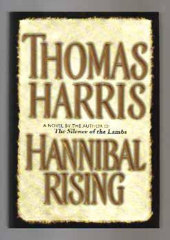Hannibal Rising - 1st Edition/1st Printing