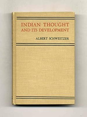 Indian Thought and Its Development: Schweitzer, Albert