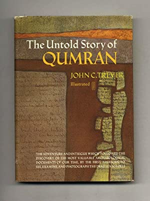 The Untold Story of Qumran: Trever, John C.