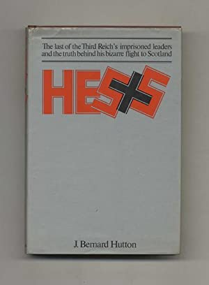 Hess: The Man and His Mission -1st US Edition/1st Printing