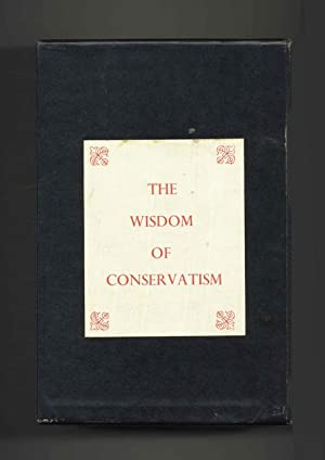 The Wisdom of Conservatism