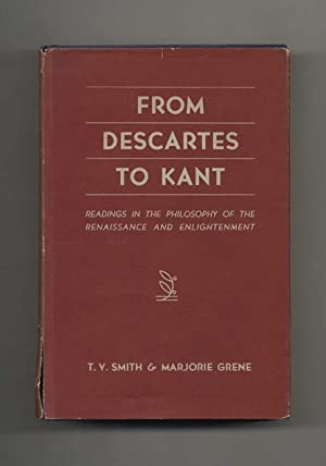 From Descartes to Kant: Readings in the Philosophy of the Renaissance and Enlightenment
