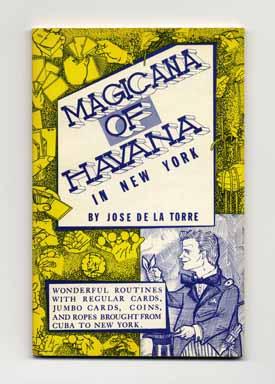 Magicana of Havana in New York: Wonderful: De La Torre,