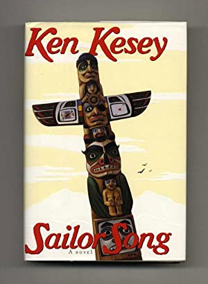 Sailor Song - 1st Edition/1st Printing: Kesey, Ken