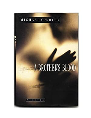 A Brother's Blood: A Novel - 1st Edition/1st Printing
