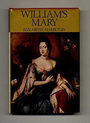 William's Mary: A Biography of Mary II