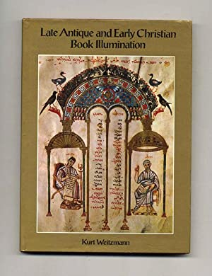 Late Antique and Early Christian Book Illustration: Weitzman, Kurt