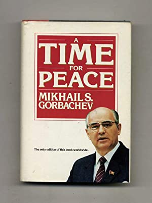 A Time for Peace - 1st Edition/1st Printing