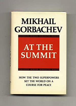 At the Summit; Speeches and Interviews; February 1987 - July 1988 - 1st Edition/1st Printing