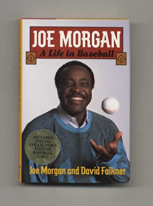 Joe Morgan: A Life In Baseball - 1st Edition/1st Printing
