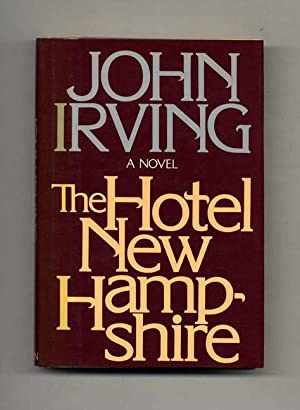 The Hotel New Hampshire - 1st Edition/1st: Irving, John