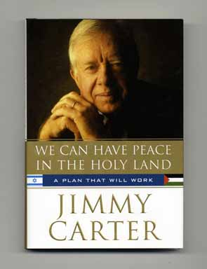 We Can Have Peace In The Holy Land, A Plan That Will Work - 1st Edition/1st Printing