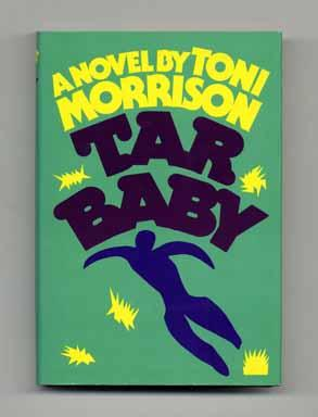 Tar Baby - 1st Trade Edition/1st Printing