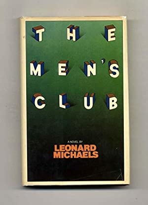 The Men's Club - 1st Edition/1st Printing: Michaels, Leonard