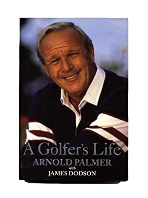 A Golfer's Life - 1st Edition/1st Printing: Palmer, Arnold