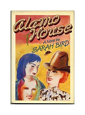 Alamo House; Women Without Men; Men Without: Bird, Sarah