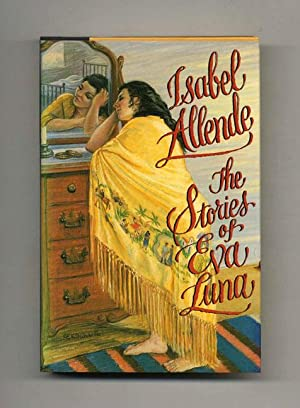 The Stories of Eva Luna - 1st Edition/1st Printing: Allende, Isabel