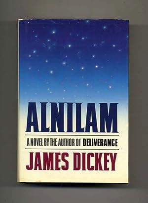 Alnilam - 1st Edition/1st Printing: Dickey, James