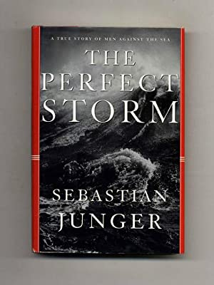 The Perfect Storm - 1st Edition/1st Printing: Junger, Sebastian