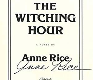 The Witching Hour [Chapter One of Anne: Rice, Anne