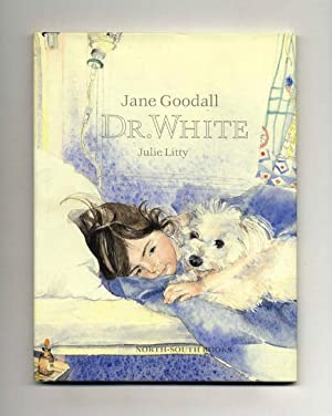 Dr. White - 1st Edition/1st Printing: Goodall, Jane