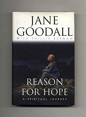 Reason For Hope; A Spiritual Journey -1st: Goodall, Jane with