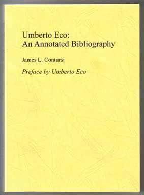Umberto Eco: An Annotated Bibliography Of First: Contursi, James L.