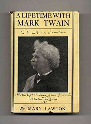 A Lifetime With Mark Twain: The memories of Katy Leary, for thirty years his faithful and devoted ...