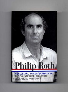 Novels And Other Narratives 1986-1991 [the Counterlife, The Facts: The Novelist's Autobiography, ...