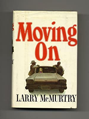 Moving On - 1st Edition/1st Printing: McMurtry, Larry