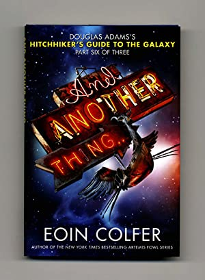 And Another Thing - 1st US Edition/1st Printing