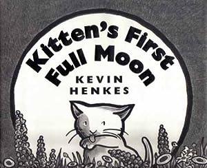 Kitten's First Full Moon - 1st Edition/1st: Henkes, Kevin