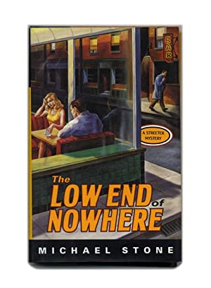 The Low End of Nowhere - 1st Edition/1st Printing