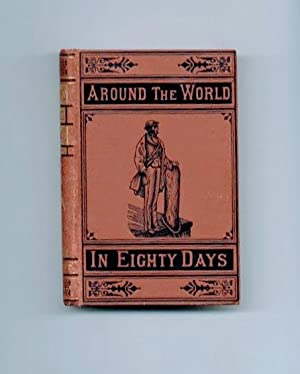 Around the World in Eighty Days: Verne, Jules