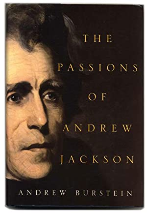 The Passions of Andrew Jackson - 1st Edition/1st Printing