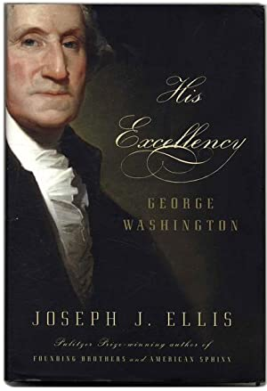 His Excellency George Washington - 1st Edition/1st Printing