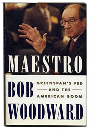 Maestro: Greenspan's Fed and the American Boom - 1st Edition/1st Printing