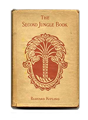 The Second Jungle Book: Kipling, Rudyard