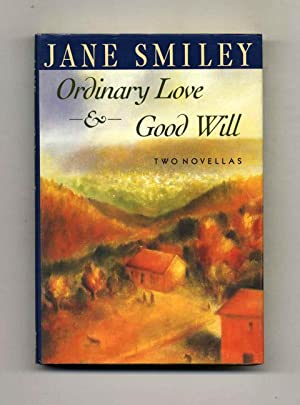 Ordinary Love & Good Will - 1st Edition/1st Printing