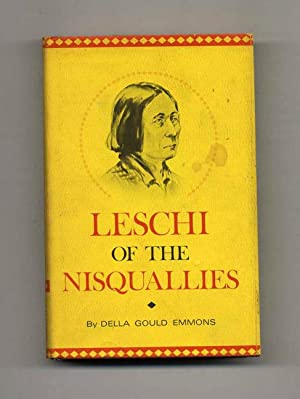 Leschi of the Nisquallies - 1st Edition/1st: Emmons, Della Gould